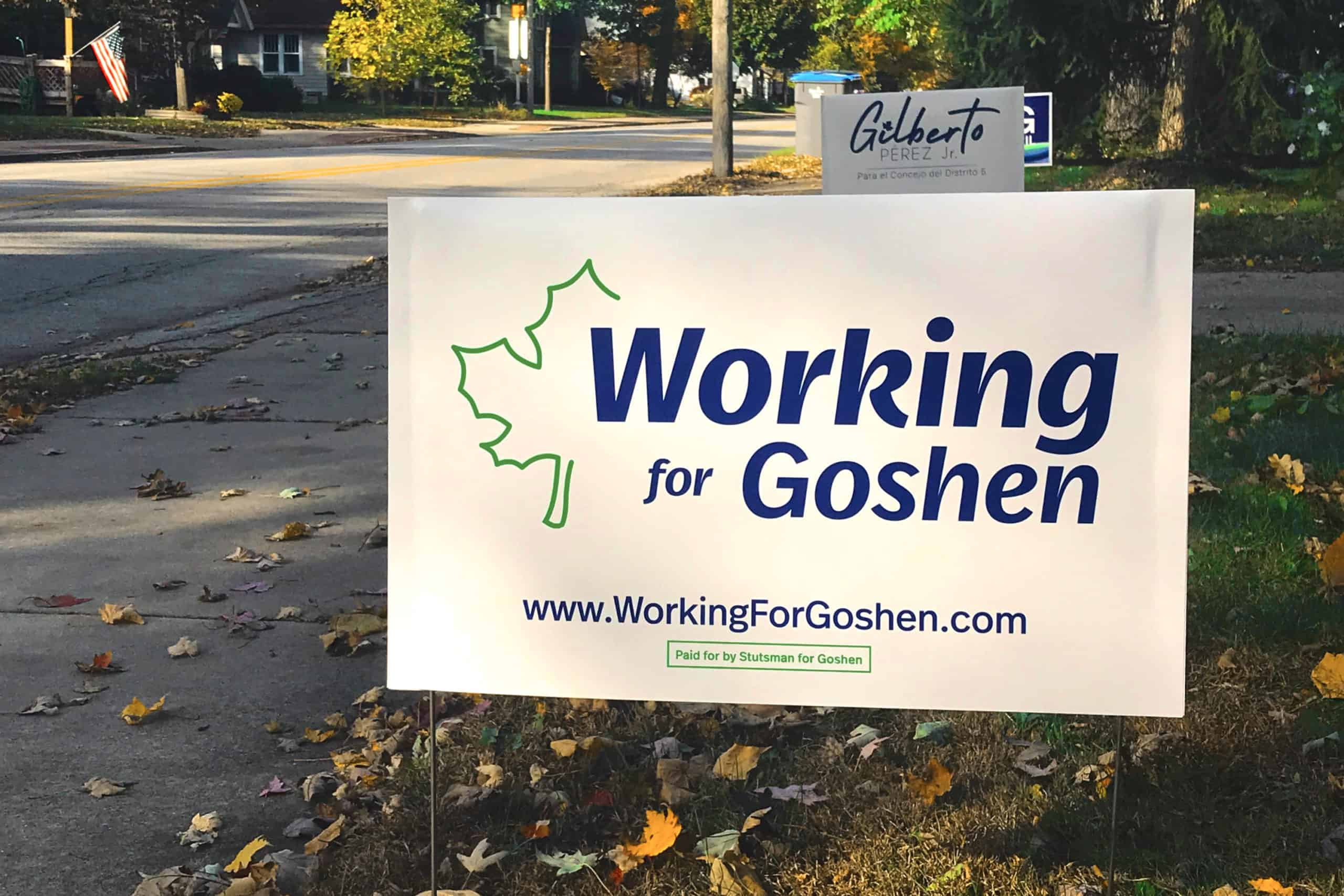 Working For Goshen Yard Sign